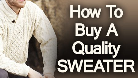 5 Tips To Buying A Quality Sweater